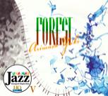 ジャケットデザイン:野本有紀<br>Arimasa Yuki: FOREST<br>UNAHQ-1004( UNAMAS Jazz )
